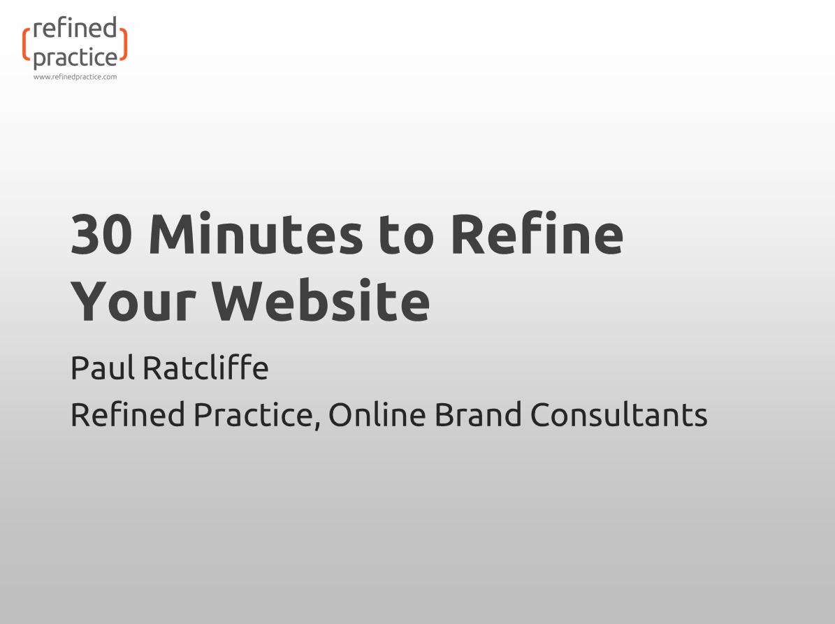 30 Minutes to Refine Your Website